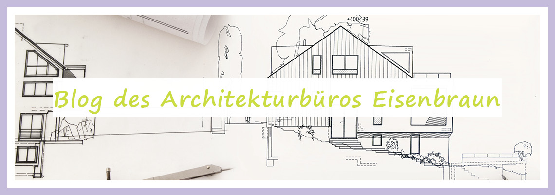 Architekturblog des Architekturbüro Eisenbraun