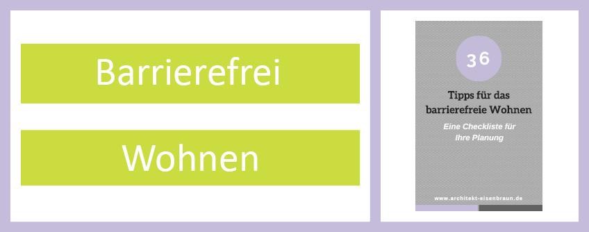 Checkliste Des Architekturbüros Eisenbraun Für Das Barrierefreie Wohnen