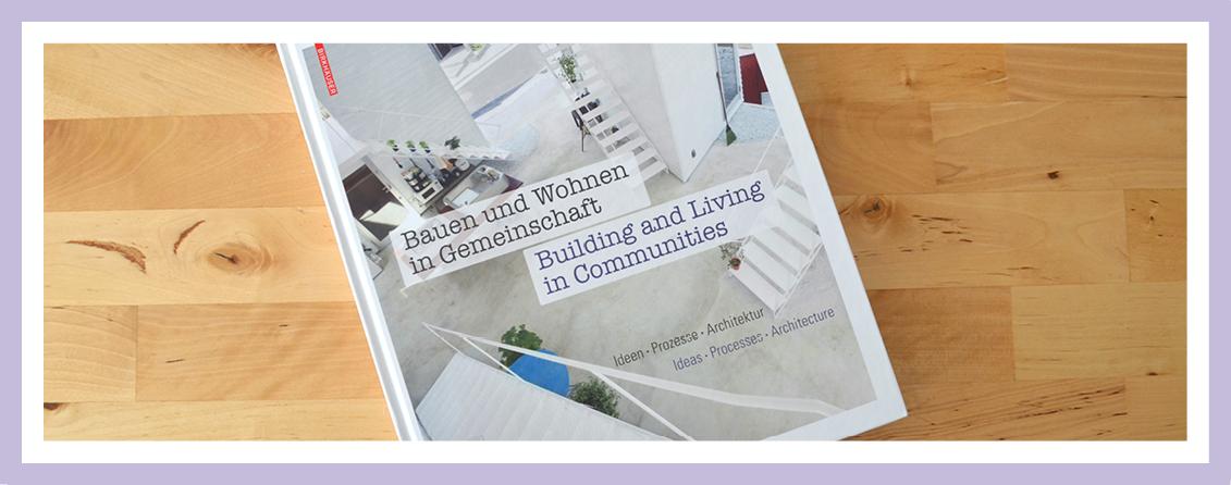Buchempfehlung Zum Thema Bauen Und Wohnen In Baugemeinschaft