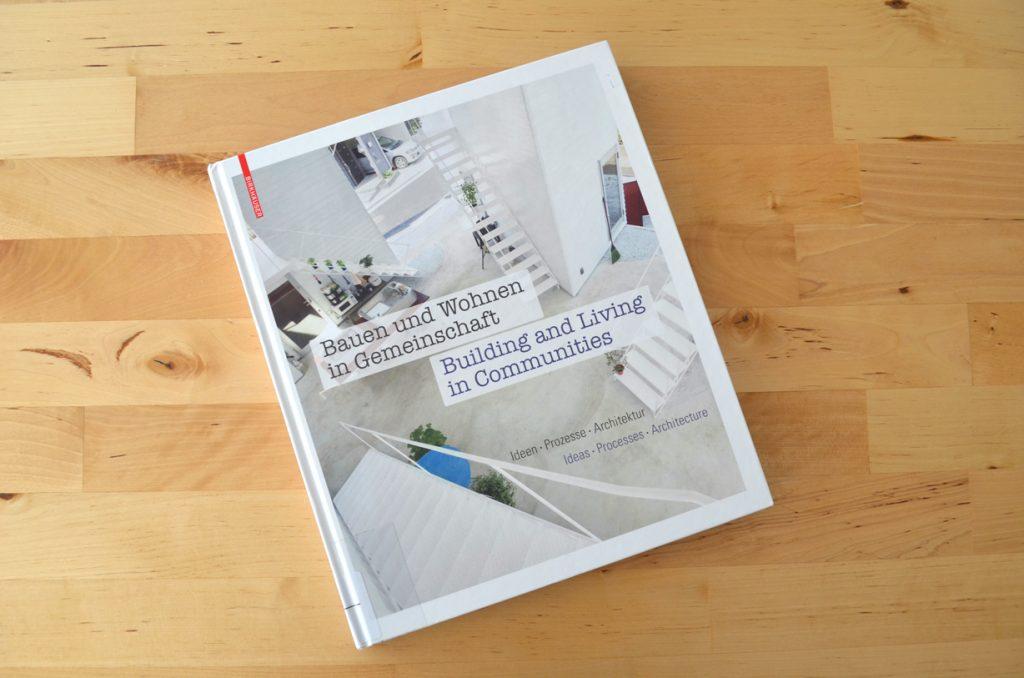 Buchempfehlung zum Bauen in Baugemeinschaft: Bauen und Wohnen in Gemeinschaft