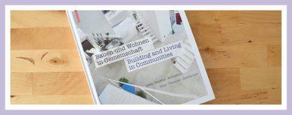 Vorstellung des Buchs: Bauen und Wohnen in Gemeinschaft